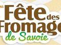 Recettes : Le dimanche 8 juillet venez assister à la 8ème fête des fromages de Savoie