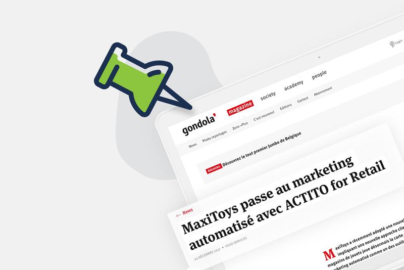 MaxiToys choisit Actito pour appliquer sa stratégie omnicanal